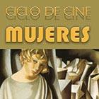 Ciclo de Cine Mujeres cartel